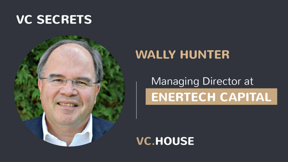 Investment Interview with Wally Hunter, Managing Director at EnerTech Capital