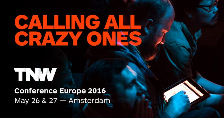 Experience TNW Conference 2016