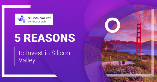 Ecosystem of Success: 5 Reasons to Invest in Silicon Valley