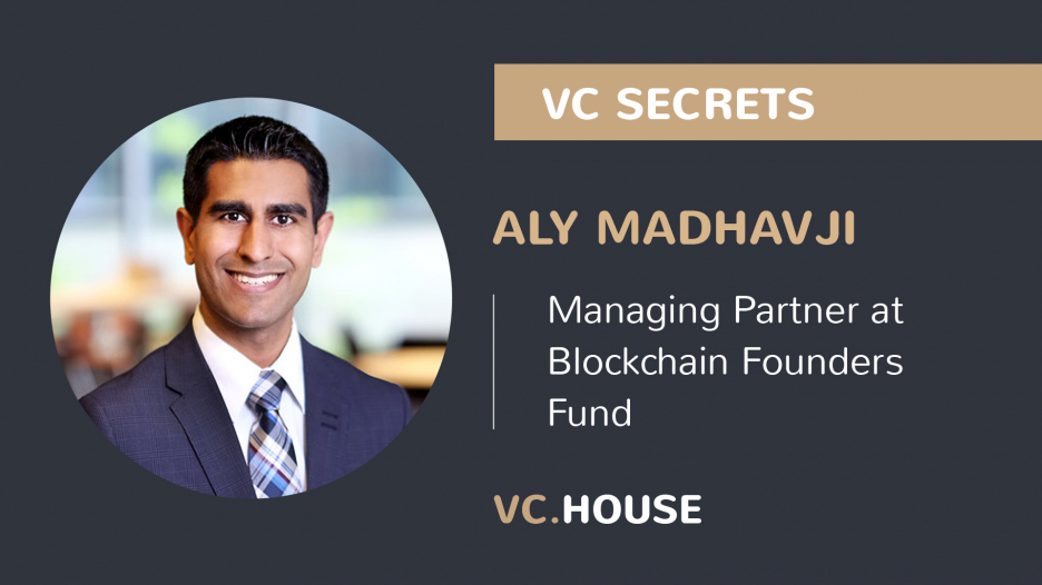 Investment Interview with Aly Madhavji, a Managing Partner at Blockchain Founder