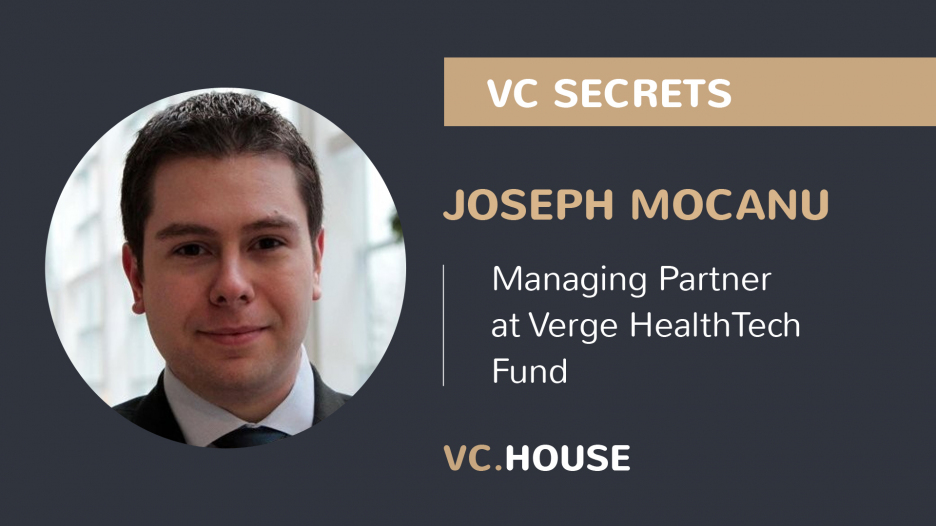 Investment Interview with Joseph Mocanu, a Managing Partner at Verge HealthTech